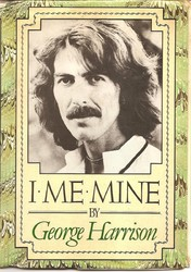 "Hard Back Book ""I Me Mine"" With Harrison hand written notes. 923"